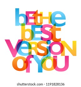 BE THE VERSION OF YOU typography poster