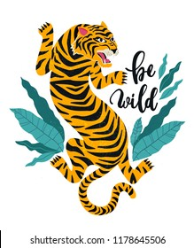 Be wild.Vector illustration of tiger with tropical leaves. Trendy design for card, poster, tshirt and other use.