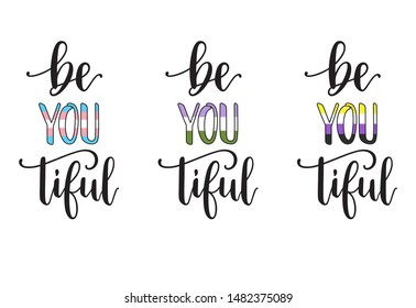 Be you tiful hand lettering with colors of transgender, genderqueer and non-binary pride flags