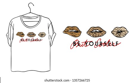 Be yourself slogan. Leopard spots lips typography graphic print, fashion drawing for t shirt