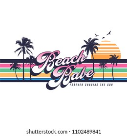 Beach Babe Forever Chasing The Sun Slogan with Stripes and Palm Trees Silhouette for Tshirt Graphic Vector Print