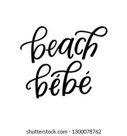 Beach Bebe hand lettering