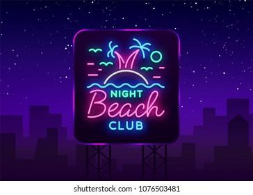 Beach nightclub neon sign. Logo in Neon Style, Symbol, Design Template for Nightclub, Night Party Advertising, Discos, Celebration. Neon banner, postcard, card. Summer. Vector illustration. Billboard