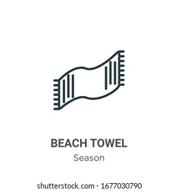 Beach towel outline vector icon. Thin line black beach towel icon, flat vector simple element illustration from editable season concept isolated stroke on white background