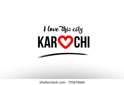 Beaituful typography design of city karachi name logo with red heart suitable for tourism or visit promotion