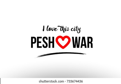 Beaituful typography design of city peshawar name logo with red heart suitable for tourism or visit promotion