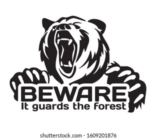 Bear  on white background. Beware. It guards the forest. Illustration for print and poster. Emblems, symbol. Can be used for T-shirts print, labels, badges, stickers, logotypes.Typography design.