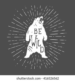 Bear vintage illustration with slogan