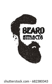 Beard retro logo with BEARD ATTRACTS text. Beard man vector silhouette on white background.T-shirt print.Poster.Barber shop.