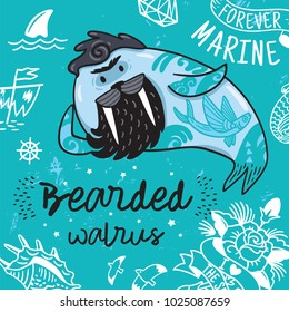 Bearded walrus hipster print. Funny cartoon bearded walrus with tattoos. Vector illustration