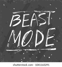 Beast mode lettering. Stock vector illustration for sport motivation, gym slogan, fitness inspirational quote, t-shirt workout print.