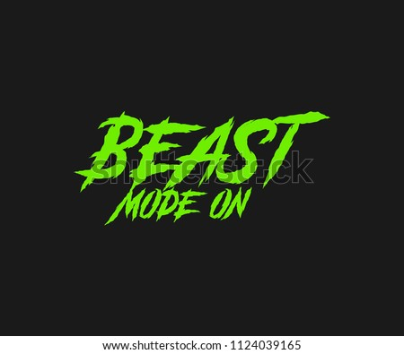 Beast Mode On Motivational
