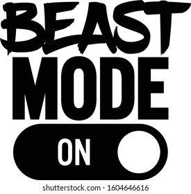 Beast mode one, Motivational quote.