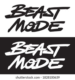 Beast mode word hand lettering. Set of 2 brush style letters on isolated background. Black and white. Vector text illustration t shirt design, print, poster, icon, web, graphic designs.