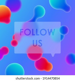 Beautiful abstract blue background with gradient rainbow blob, fluid, liquid and glassmorphism card and text follow us. Vector illustration for card, flyer, poster, banner, web, advertising.
