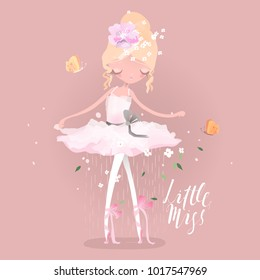 Beautiful ballet girl, ballerina with flowers, floral wreath, bouquet, tied bows and butterly. Little Miss lettering