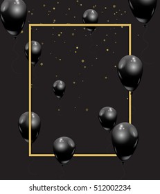 Beautiful black balloons randomly flying over gold frame. Party elegant vector background with space for text. Vector golden frame, confetti, ballons. Black Friday, celebration, VIP invitation concept