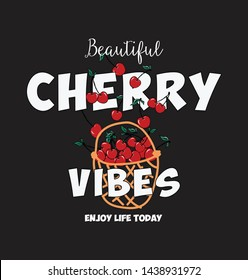 beautiful black cherry vibes slogan