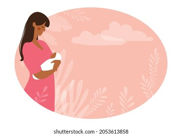 A beautiful black woman holds a newborn baby in her arms. Maternity and pregnancy concept, banner for antenatal clinic with place for text. Flat vector illustration.