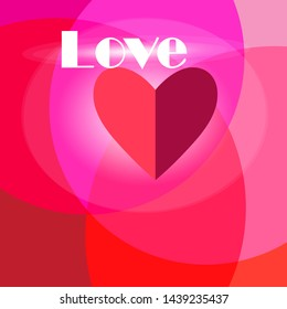 Beautiful bright congratulatory background with heart and the word love on an abstract background. Design for congratulatory greeting card or poster.