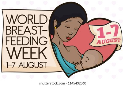 Beautiful brunette mom, inside a giant heart breastfeeding her baby with greeting message and ribbon with the date for World Breastfeeding Week celebration.