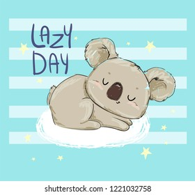 Beautiful Cute childish print with koala. Sketch Hand Drawn Animal koala and phrase - Lazy Day. Textile design Vector illustration.