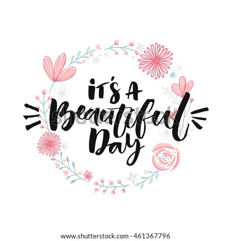 1de3ff6f7f63 Beautiful Day Brush Lettering Floral Wreath Stock Vector (Royalty ...