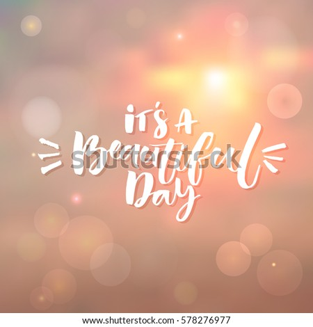 Beautiful Day Inspiration Quote Morning Sky Stock Vector Royalty
