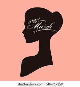 Beautiful female face silhouette of attractive girl in profile. 8 March women's day greeting card with portrait and calligraphic text