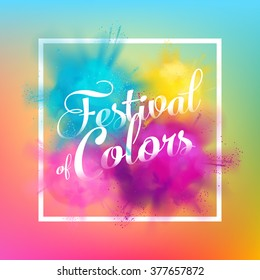 Beautiful Festival of colors vector background with realistic volumetric colorful Holi powder paint clouds and sample text. Blue, yellow, pink and violet powder paint