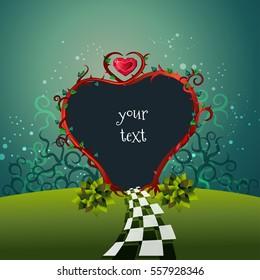 Beautiful frame Alice in Wonderland stile. Garden heart gate and text. Vector illustration.