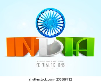 Beautiful Glossy 3D India text in national tricolor with Ashoka Wheel for Indian Republic Day celebration.