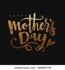 Beautiful golden glittering text Happy Mother's Day on black background.