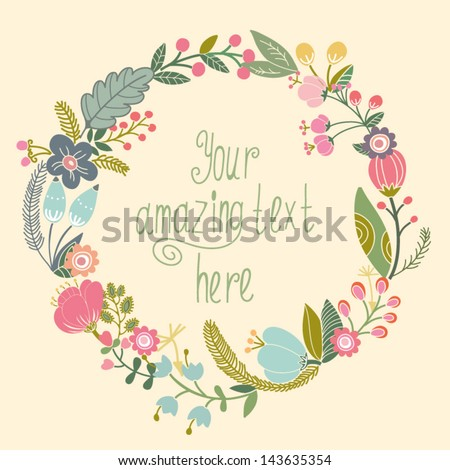 Beautiful Greeting Card With Floral Wreath Bright Illustration Can Be Used As Creating