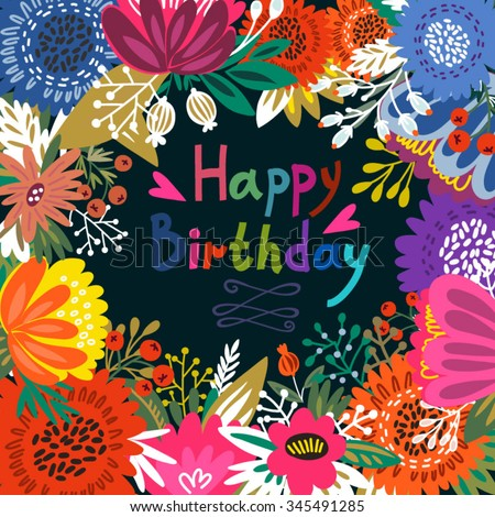 Beautiful Greeting Card Happy Birthday Bright Illustration Can Be Used As Creating Cardinvitation For Weddingbirthday And Other Holiday Cute