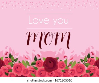 beautiful greeting card with label love you mom vector illustration design