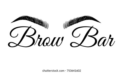 Beautiful hand drawing eyebrows. Logo for the wizard, master on the eyebrows. Logo template with eyebrows and calligraphic inscription Brows Bar