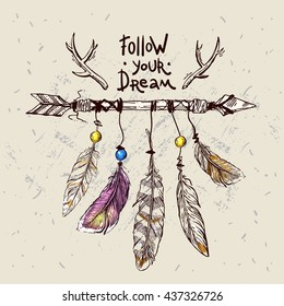 Beautiful hand drawn illustration  arrows and feathers. Motivational phrase follow your dream. Decorative boho style dreamcatche.