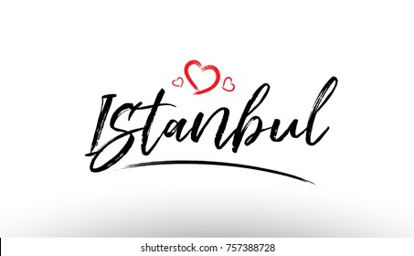 Beautiful hand written text typography design of europe european city istanbul name logo with red heart suitable for tourism or visit promotion
