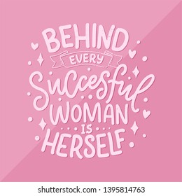 Beautiful illustration with lettering about woman. Handwritten inspirational motivational quote. Template design element. Print for feminism concept. Vector illustration