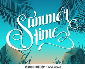 Beautiful  landscape with text Summer time. Lettering. Bright, colorful background. Summer illustration