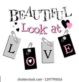 beautiful love,for t-shirt,slogan