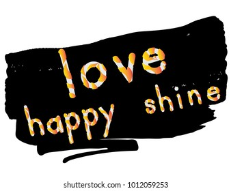 Beautiful phrase for fashion style love happy shine slogan lettering heart vector.