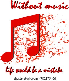 The Beautiful quotation about music with red music sign.This design will helps in t-shirt making, mobile app making and every other way you want to use it.