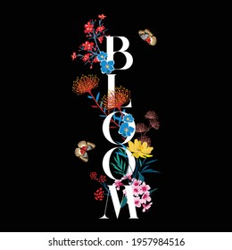 """Beautiful Romantic Delicated garden flower with lettering Typo """" BLOOM"""" vector EPS10 ,Design for Tshirt,card,invitations,fabric and all grphic type on Black background color"""
