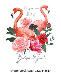beautiful slogan with flamingos and flowers illustration