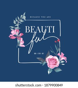 beautiful slogan with pink flowers in square frame illustration