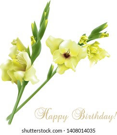 Beautiful spring card with gladiolus and Happy Birthday wording on white background