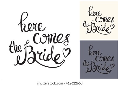 Beautiful vector attractive fashion wedding here comes bride. Hand drawn graphic here comes bride. Artistic fashion, style, beauty element. Isolated element on white, gray background