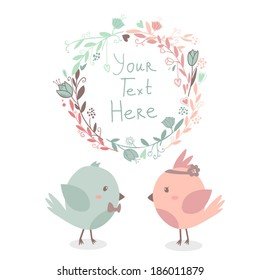 Beautiful vector cute greeting card with floral frame and birds in love together. Can be used  as invitation card for wedding,birthday and other holidays. With space for text